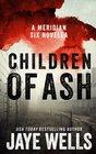 Children of Ash (Meridian Six) (Volume 2)