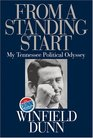 From a Standing Start: My Tennessee Political Odyssey