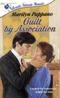 Guilt by Association (Silhouette Intimate Moments, No 233)