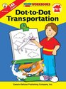 Dot-to-Dot Transportation Grades PK - 1