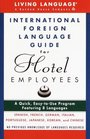 International Foreign Language Guide for Hotel Employees Course