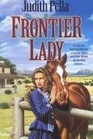 Frontier Lady (Lone Star Legacy, Bk 1)