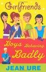 Boys Behaving Badly
