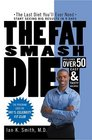 The Fat Smash Diet The Last Diet You'll Ever Need