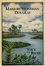 Marjory Stoneman Douglas Voice of the River  An Autobiography