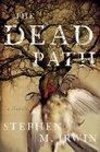 The Dead Path