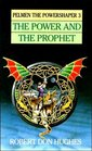 The Power and the Prophet (Pelmen the Powershaper, Book 3)