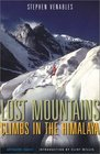 Lost Mountains: Climbs in the Himalaya