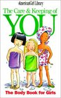The Care and Keeping of You  The Body Book for Girls