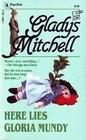 Here Lies Gloria Mundy (Beatrice Lestrange Bradley, Bk 61)