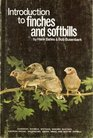 Introduction to Finches and Softbills