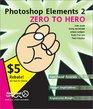 Photoshop Elements 2 Zero to Hero