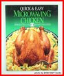 Quick and Easy Microwaving Chicken (Quick & Easy Microwaving Library)