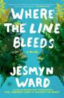 Where the Line Bleeds A Novel