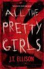 All The Pretty Girls (Taylor Jackson, Bk 1)