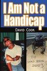 I Am Not a Handicap