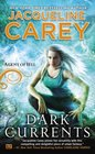 Dark Currents (Agent of Hel, Bk 1)