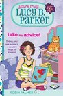 Yours Truly Lucy B Parker Take My Advice Book 4