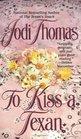 To Kiss a Texan (McLains, Bk 2)