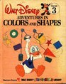 Adventures in Color and Shapes (Disney's Fun to Learn Ser)