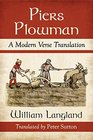 Piers Plowman A Modern Verse Translation