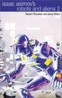 Isaac Asimov's Robots and Aliens 2 Intruder  Alliance
