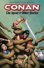 Conan The Spear and Other Stories