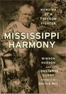 Mississippi Harmony Memoirs of a Freedom Fighter