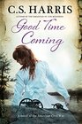 Good Time Coming A A sweeping saga set during the American Civil War