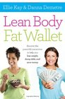 Lean Body Fat Wallet Discover the Powerful Connection to Help You Lose Weight Dump Debt and Save Money