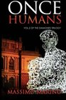 Once Humans vol2 of the Daimones Trilogy