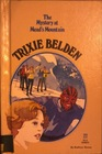The Mystery at Mead's Mountain (Trixie Belden, Bk 22)