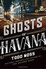 Ghosts of Havana (Judd Ryker, Bk 3)