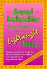 Beyond Backpacking: Ray Jardines Guide to Lightweight Hiking