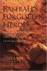 Baseball\'s Forgotten Heroes