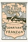 The Kraus Project Essays by Karl Kraus