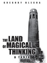 The Land Of Magical Thinking: A Fable