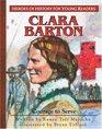 Clara Barton Courage to Serve