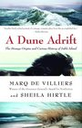 A Dune Adrift The Strange Origins and Curious History of Sable Island