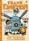 Frank Einstein and the BrainTurbo Book Three