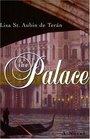 The Palace  A Novel