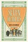 Seven Deadlies A Novel