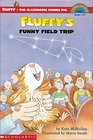 Fluffy's Funny Field Trip (Fluffy, the Classroom Guinea Pig) (Hello Reader!, Level 3)