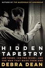Hidden Tapestry Jan Yoors His Two Wives and the War That Made Them One
