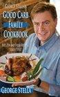 George Stella's Good Carb Family Cookbook