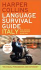 HarperCollins Language Survival Guide Italy The Visual Phrasebook and Dictionary
