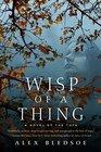 Wisp of a Thing (Tufa, Bk 2)