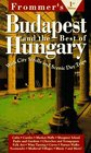 Frommer's Budapest  the Best of Hungary