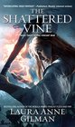 The Shattered Vine Book Three of The Vineart War
