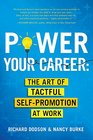 Power Your Career The Art of Tactful Self-Promotion at Work